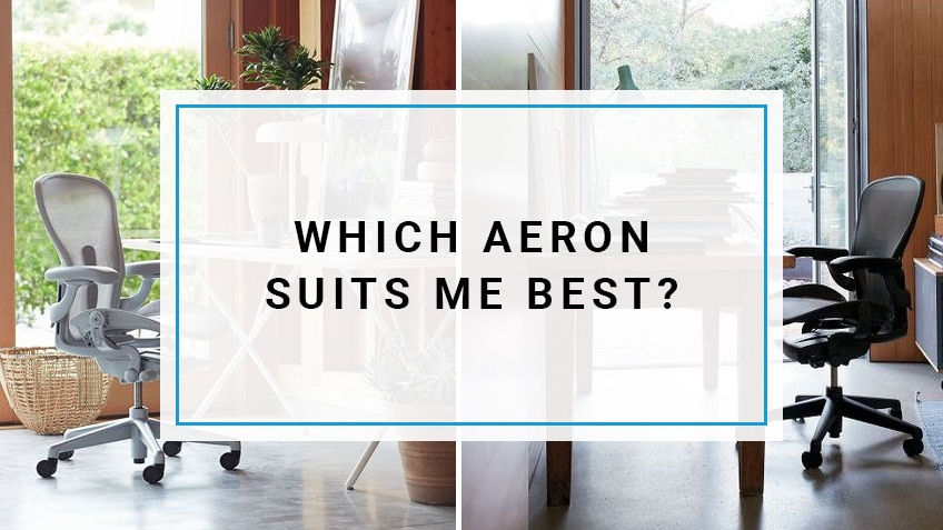 Which Aeron Chair Size Suits Me