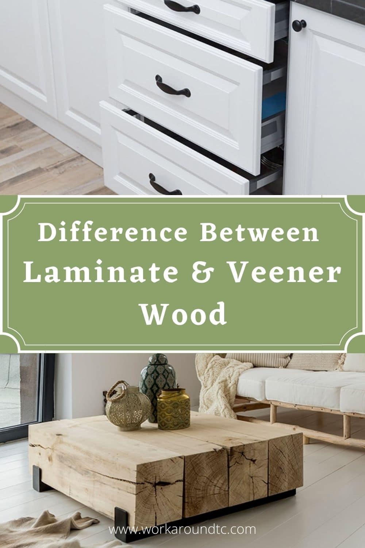 Difference Between Laminate And Veneer Wood