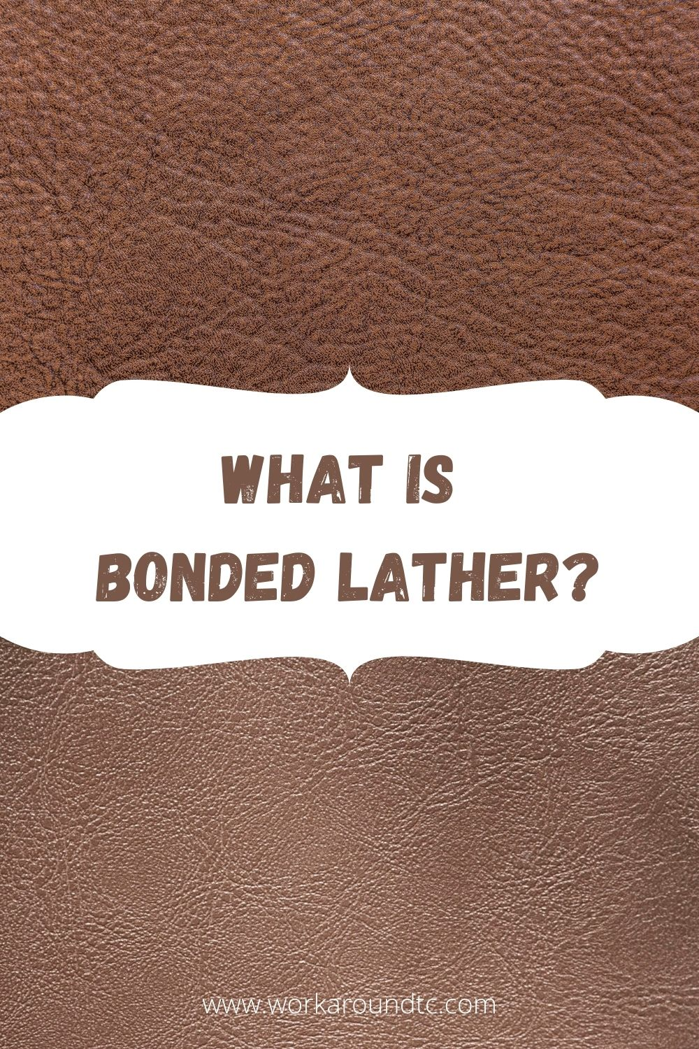 Is Bonded Leather Durable