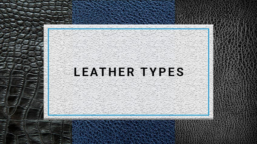 Leather Types