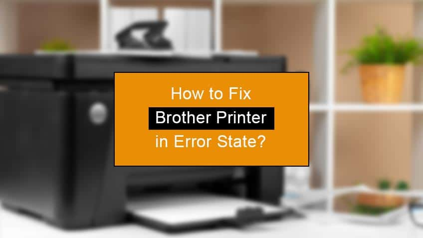 how to fix brother printer in error state
