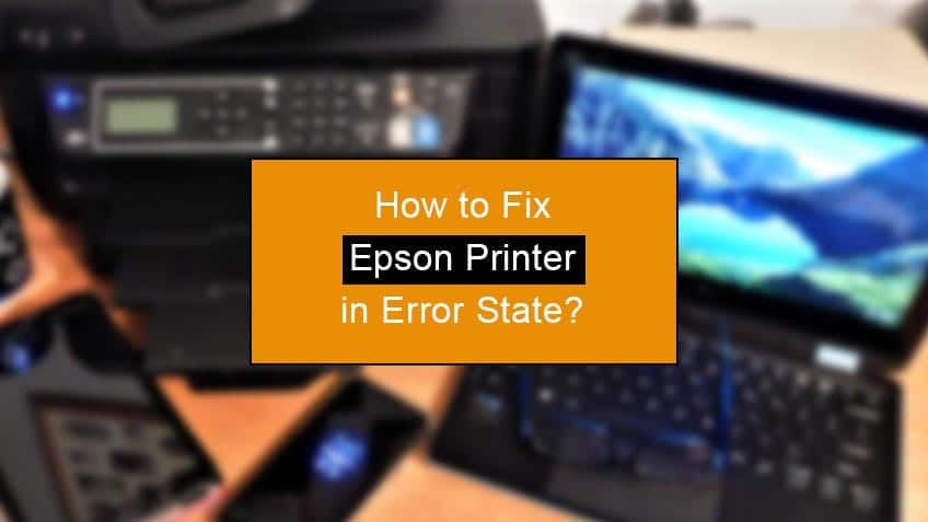 how to fix epson printer in error state