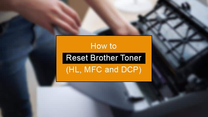 how to reset brother toner