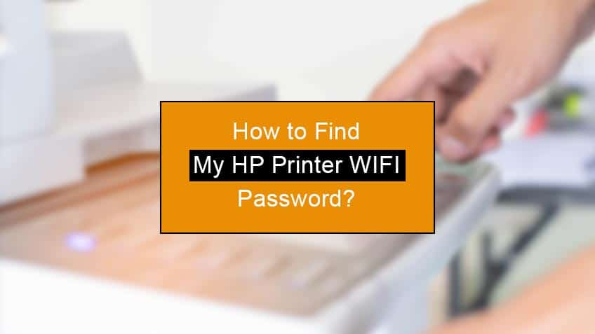 how to find my hp printer wifi password