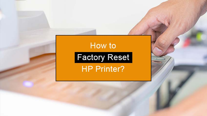 how to factory reset hp printer